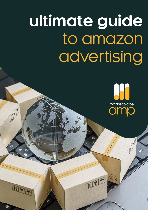 The Ultimate Guide to Amazon Advertising - white paper - marketplace amp